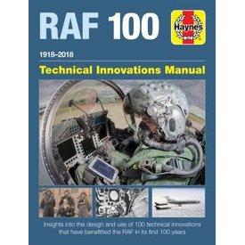 Haynes Publishing Royal Air Force 100: Technical Innovations Manual HC