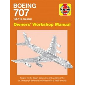 Haynes Publishing Boeing 707: Owner's Workshop Manual hardcover