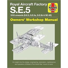 Haynes Publishing Royal Aircraft Factory SE5: Owner's Workshop HC