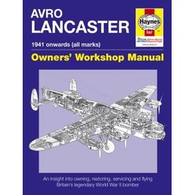 Haynes Publishing Avro Lancaster: Owner's Workshop Manual hardcover