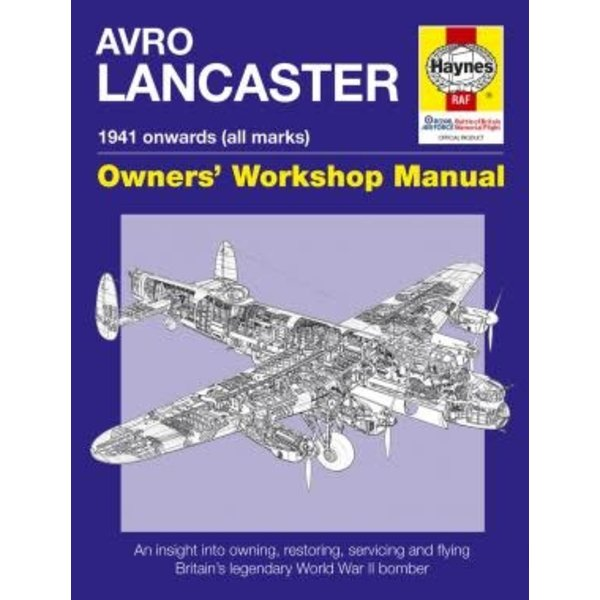 Haynes Publishing Avro Lancaster: Owner's Workshop Manual hardcover