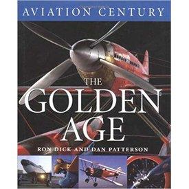 Boston Mills Press Golden Age: Aviation Century: Volume 2 HC +NSI+