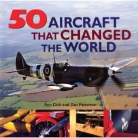 Boston Mills Press 50 Aircraft That Changed the World softcover