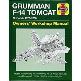 Haynes Publishing Grumman F14 Tomcat: Owner's Workshop Manual HC