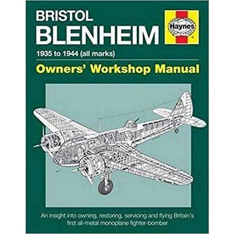 Bristol Blenheim: Owner's Workshop Manual HC