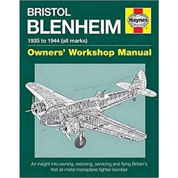 Haynes Publishing Bristol Blenheim: Owner's Workshop Manual HC
