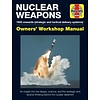 Nuclear Weapons: Owner's Workshop Manual HC