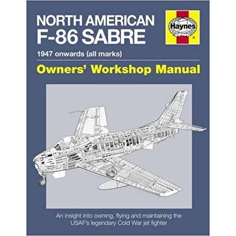 North American F86 Sabre: Owner's Workshop HC