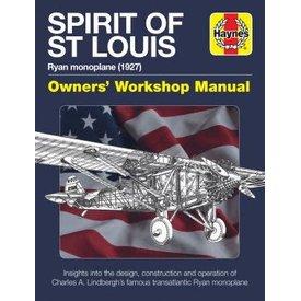 Haynes Publishing Spirit of St. Louis: Owner's Workshop Manual HC