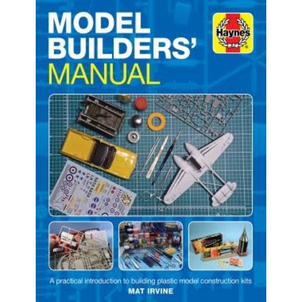 Haynes Publishing Model Builder's Manual Hardcover