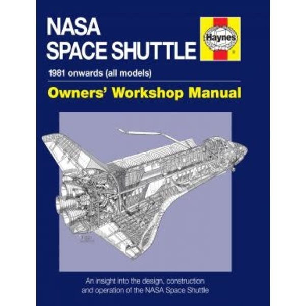 Haynes Publishing NASA Space Shuttle: Owner's Workshop Manual HC