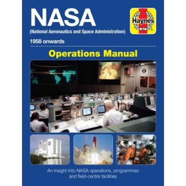 Haynes Publishing NASA Operations Manual: 1958 onwards hardcover