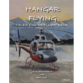 Coast Dog Press Hangar Flying: Vol.2: Tales from the Flight Deck SC