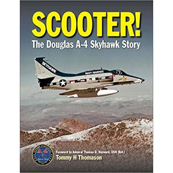 Scooter: Douglas A4 Skyhawk Story HC REVISED by Specialty Press