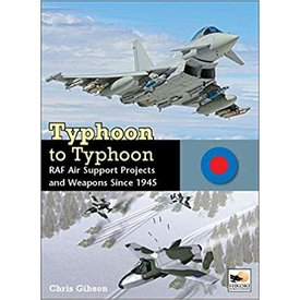 Hikoki Publications Typhoon to Typhoon: RAF Air Support Projects HC