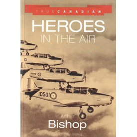 Prospero Books True Canadian Heroes in the Air softcover**O/P**