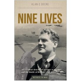 Crecy Publishing Nine Lives: Witness to War Alan Deere softcover