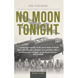 Crecy Publishing No Moon Tonight: Witness to War softcover