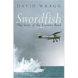 Cassell Books Swordfish: The Taranto Raid softcover
