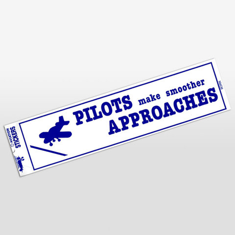 Pilots Make Smoother Approaches Bumper Sticker