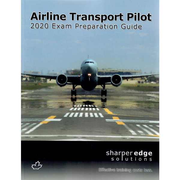 Sharper Edge Airline Transport Pilot Exam Preparation Guide 2020