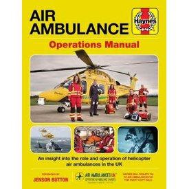 Haynes Publishing Air Ambulance Manual Operations Manual (UK) HC