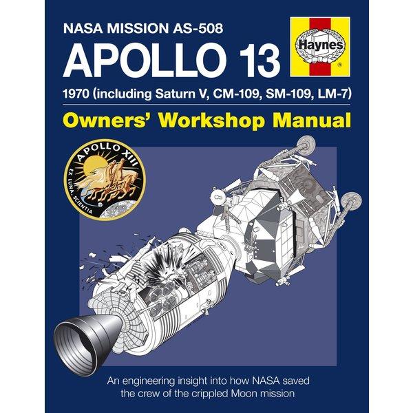 Haynes Publishing Apollo 13: Owner's Workshop Manual hardcover