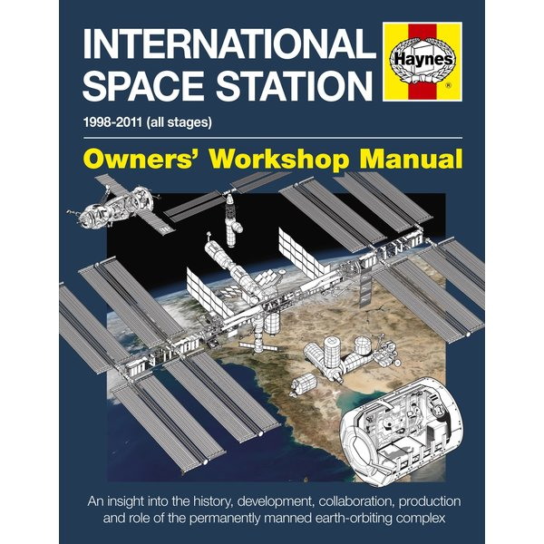 Haynes Publishing International Space Station: Owner's Workshop HC