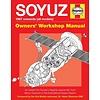 Soyuz: Owner's Workshop Manual hardcover