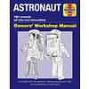Astronaut: Owner's Workshop Manual HC