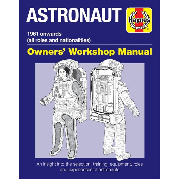 Haynes Publishing Astronaut: Owner's Workshop Manual HC