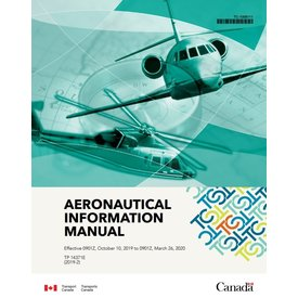 Transport Canada Aeronautical Information Manual AIM Oct.10 2019