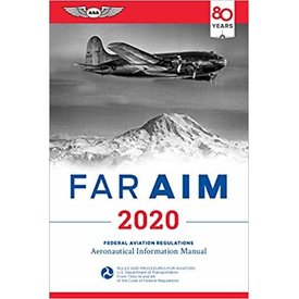 ASA - Aviation Supplies & Academics FAR AIM 2020 Federal Aviation Regulations ASA
