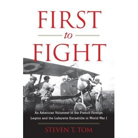 First To Fight: AVG in Lafayette Escadrille HC