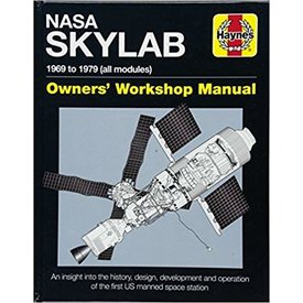 Haynes Publishing NASA SkyLab: Owner's Workshop Manual HC