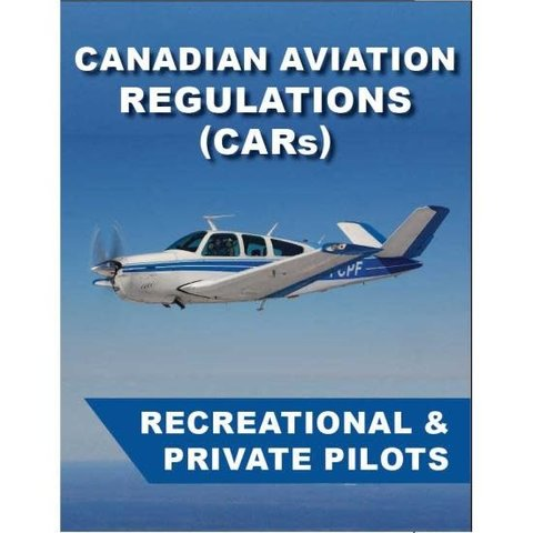 CAR's For Recreational & Private Pilots softcover