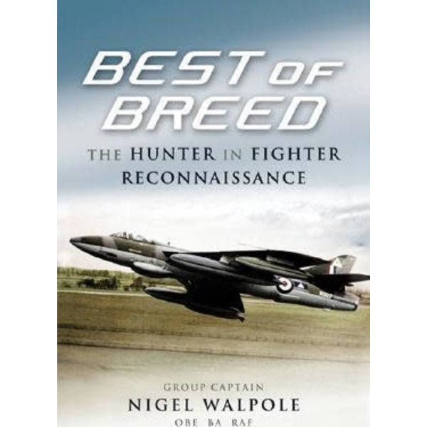 Best of Breed: The Hunter in Fighter & Recce HC