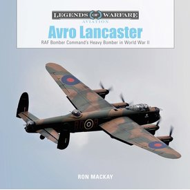 Schiffer Publishing Avro Lancaster: Legends of Warfare hardcover