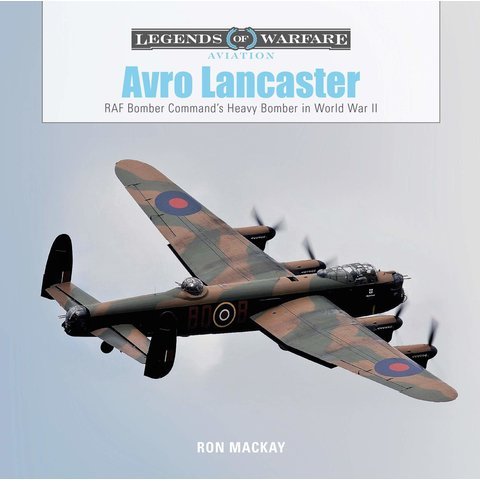 Avro Lancaster: Legends of Warfare hardcover
