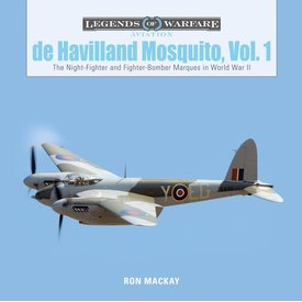 Schiffer Legends of Warfare Dehavilland Mosquito: V.1: Legends of Warfare HC