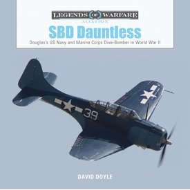 Schiffer Legends of Warfare SBD Dauntless: Legends of Warfare hardcover