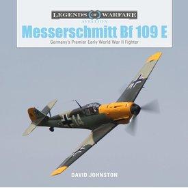 Schiffer Legends of Warfare Messerschmitt Bf109E: Legends of Warfare hardcover