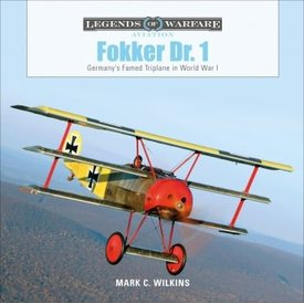 Schiffer Legends of Warfare Fokker DRI: Legends of Warfare hardcover