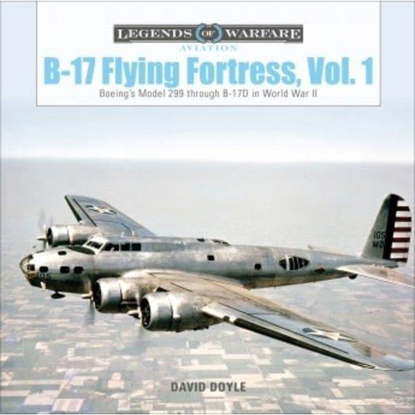 Schiffer Legends of Warfare B17 Flying Fortress, Vol.1: Legends of Warfare HC