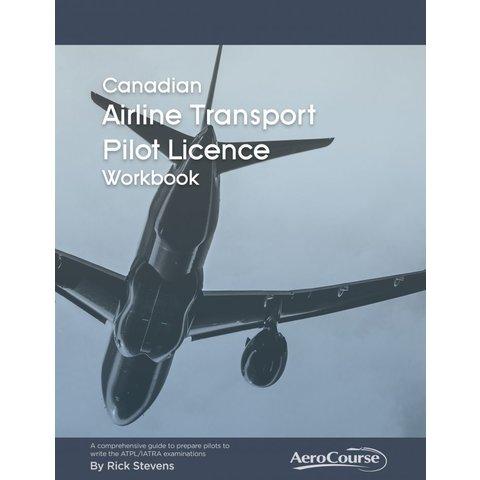 Canadian Airline Transport Pilot ATPL Workbook 6C Edition
