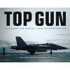 Top Gun: 50 Years of Naval Air Superiority hardcover