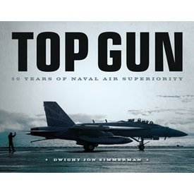 Motorbooks Top Gun: 50 Years of Naval Air Superiority HC
