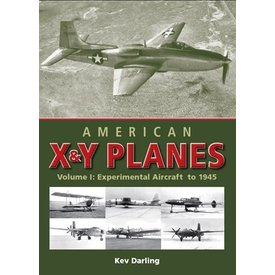 Crowood Aviation Books American X&Y Planes: Vol.1: to 1945 hardcover