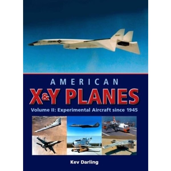 Crowood Aviation Books American X&Y Planes: Volume 2: Since 1945 HC