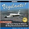 Vigilante: 1,200 Hours Flying US Navy Recce HC
